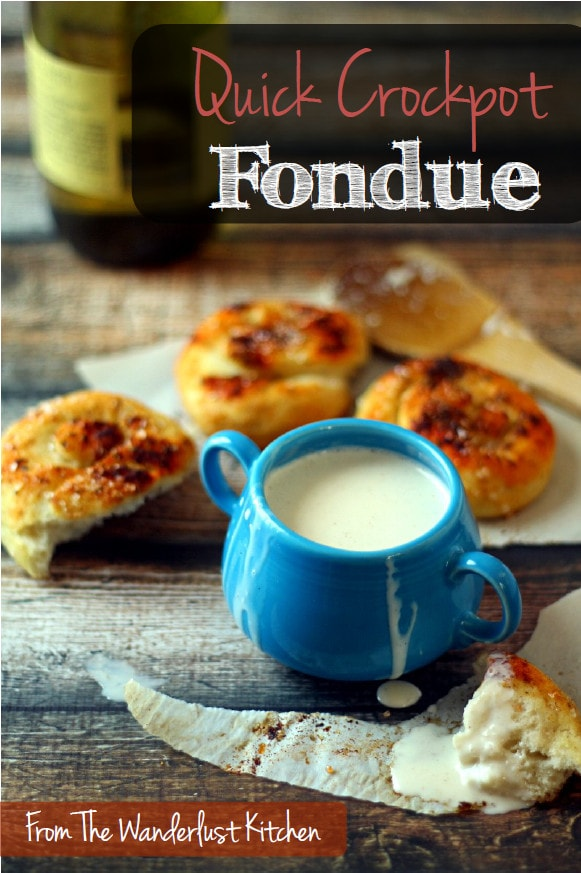 Quick Cheese Fondue in a Crockpot Recipe from The Wanderlust Kitchen