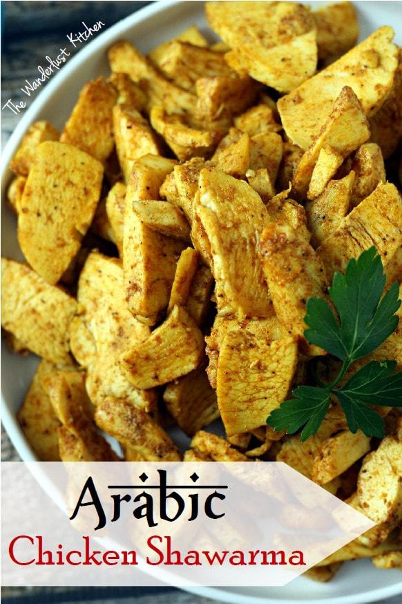 Arabic Chicken Shawarma.  Chicken in Arabic recipe! An Authentic Chicken Shawarma Recipe!