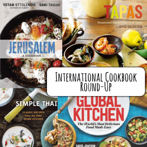 International Cookbook Round-Up