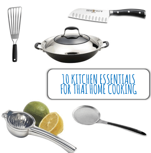 Kitchen Essentials for Thai Home Cooking