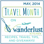 Travel Month on The Wanderlust Kitchen