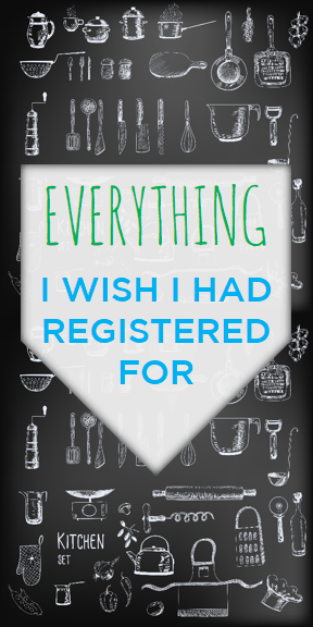 Everything I Wish Had Registered For