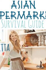 Asian Supermarket Survival Guide