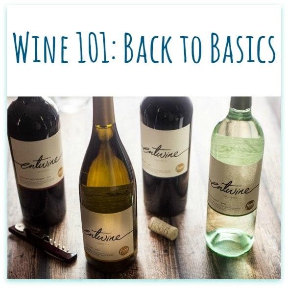 Back To Basics Kitchen: Wine 101: Back To Basics