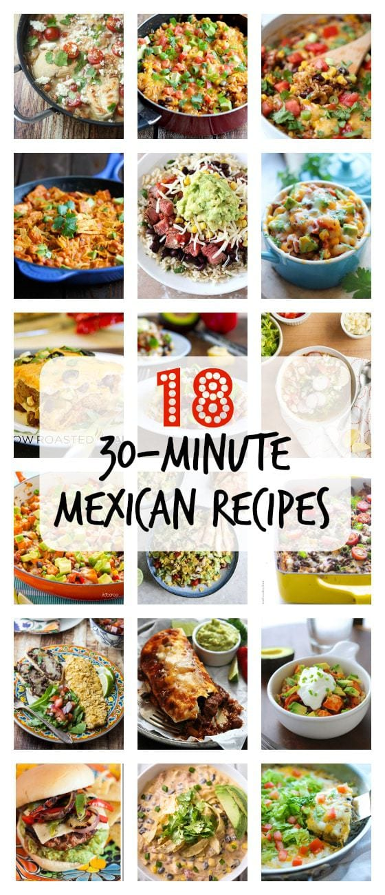 18 (30-Minute) Mexican Recipes!