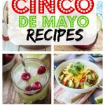 12 Easy Cinco de Mayo Recipes