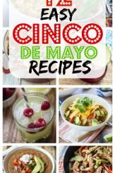 12 Easy Recipes for Cinco de Mayo!