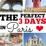 The Perfect 3 Days in Paris