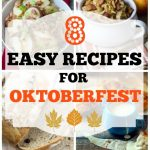 8 Easy Recipes for Oktoberfest