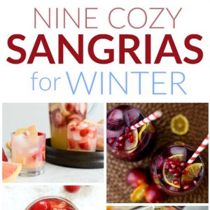 9 Cozy Sangrias for Winter