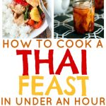 How to Cook a Thai Feast in Under an Hour