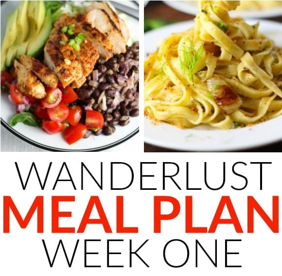 Wanderlust Meal Plan: Week One | A week of delicious recipes inspired by places around the world!