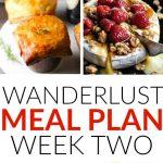 Wanderlust Meal Plan – Week 2