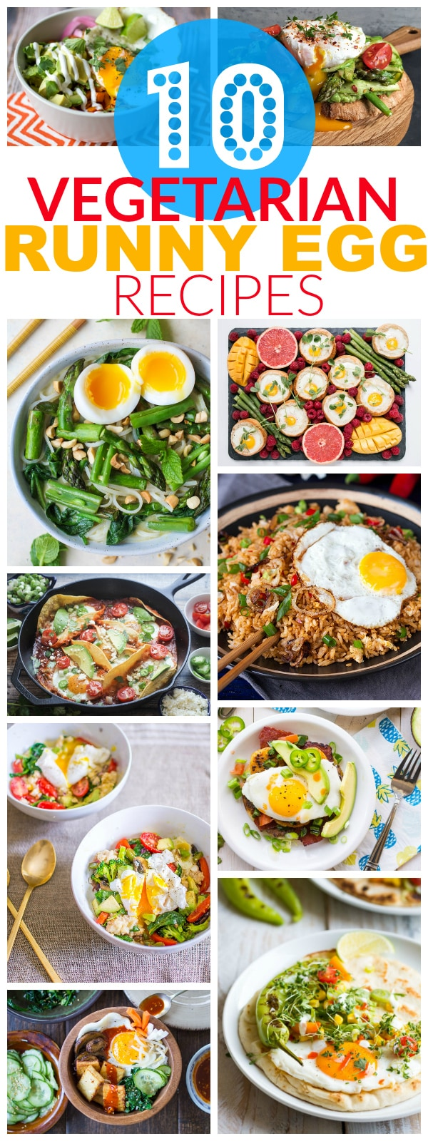 10 Vegetarian Runny Egg Recipes | These meatless recipes are loaded with drippy eggs, veggies, and plenty of avocado!