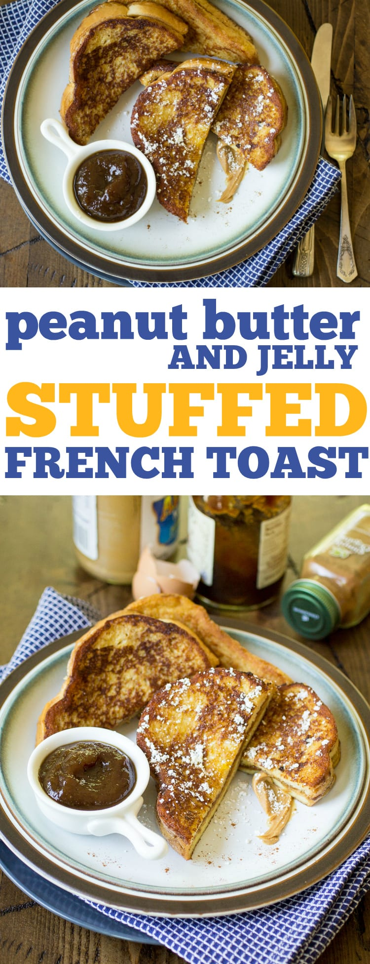 Peanut Butter and Jelly Stuffed French Toast is what breakfast dreams are made of! It's as easy as making a PB&J sandwich, dipping it in batter, and frying the whole thing up as french toast. Perfection!