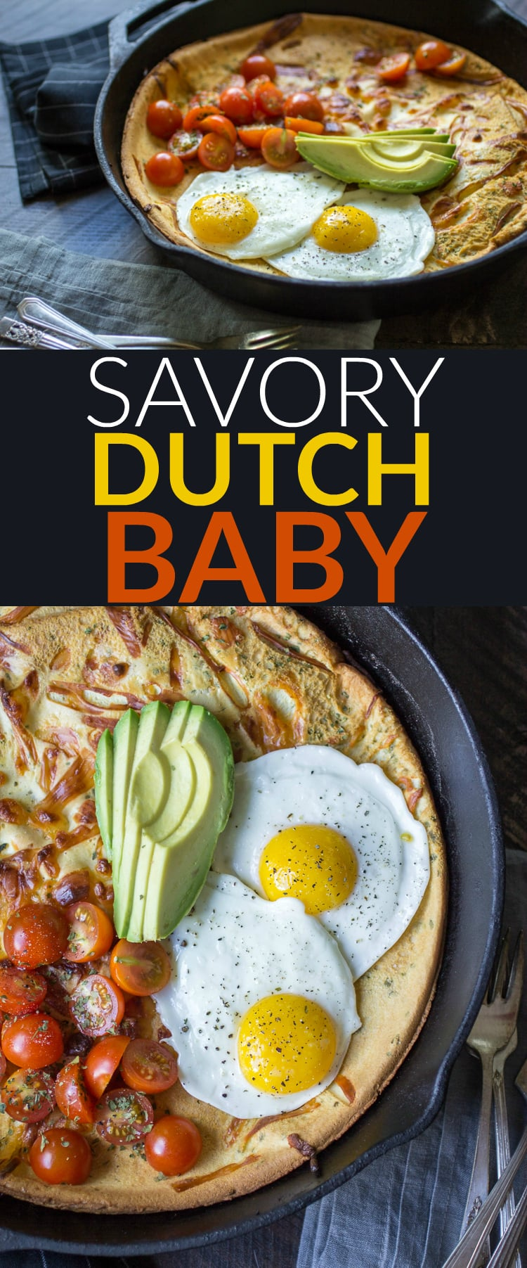 This Savory Dutch Baby is loaded with cheese and topped with tomato, avocado, and a perfect fried egg. Dig in!