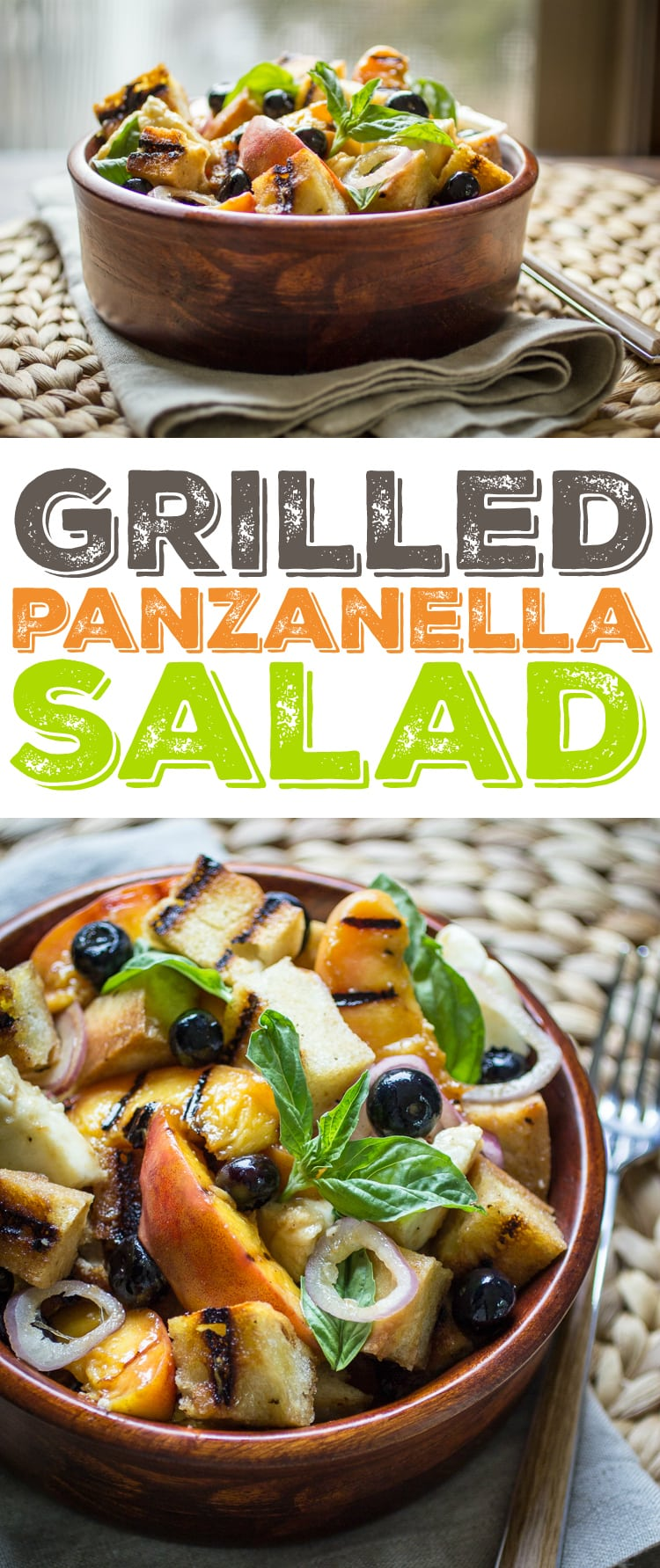 Grilled Panzanella is the perfect summer salad – blueberries, basil ...