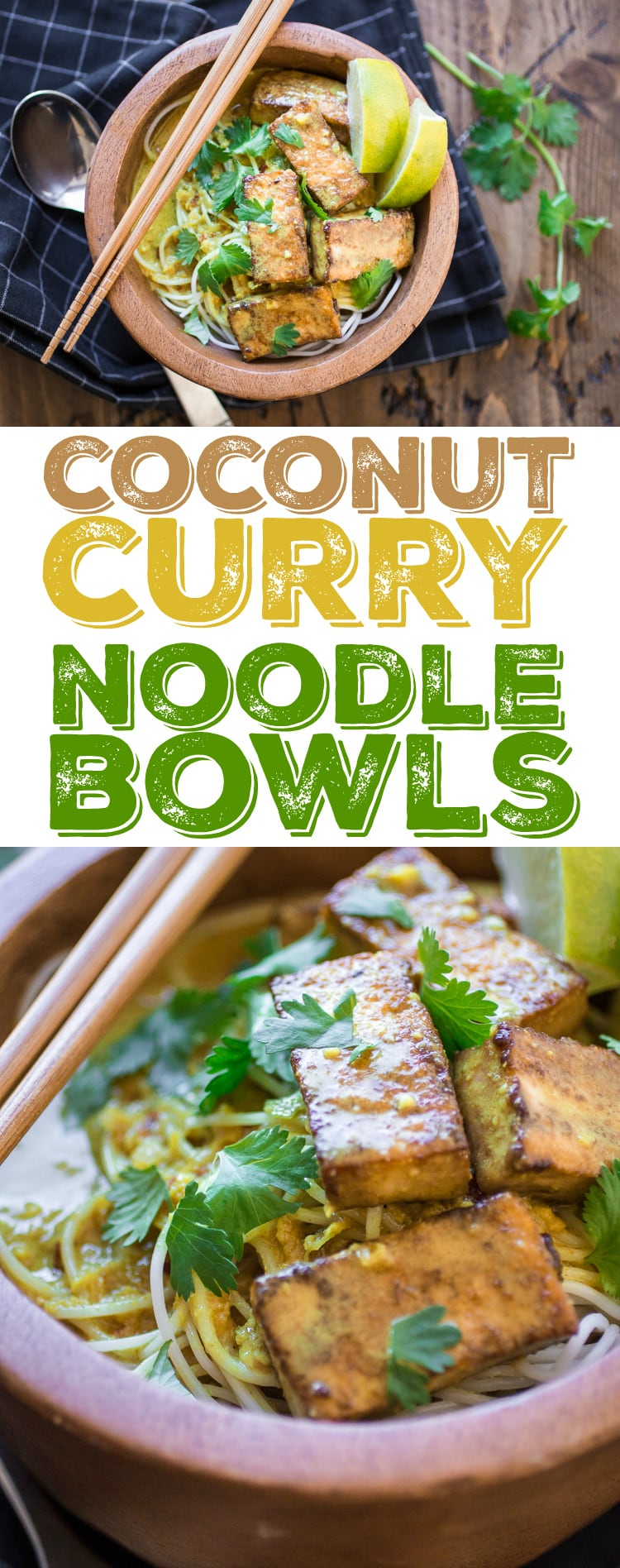 Homemade curry, crispy tofu, and slurpy noodles make these Indonesian Curry Tofu Noodle Bowls irresistible!