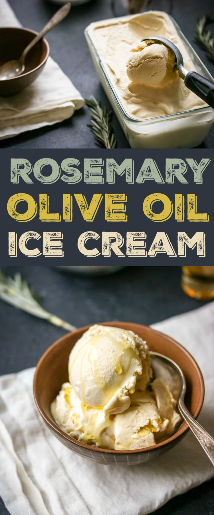 Rosemary and Olive Oil Ice Cream - The Wanderlust Kitchen