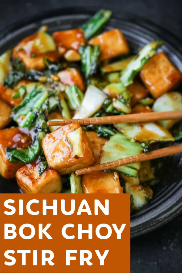 Sichuan Bok Choy Tofu Stir Fry The Wanderlust Kitchen